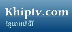 Watch Khip TV Live TV from Cambodia
