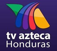 Watch Azteca Honduras Live TV from Honduras